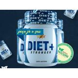 Diet+ Stronger Fitoterápico (direto Da Fábrica)