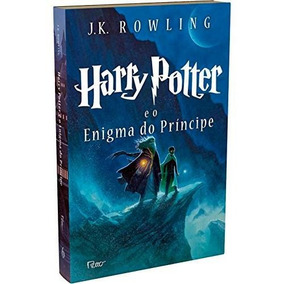 Harry Potter E O Enigma Do Príncipe. Livro De J K Rowling.