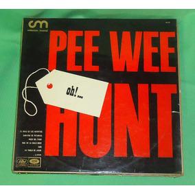 Lp Vinilo Oh! ... Pee Wee Hunt