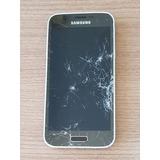 Samsung S5 Mini Duos P/ Retirada De Peças