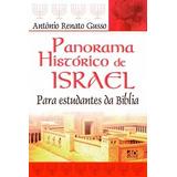 Livro - Panorama Histórico De Israel - A R Gusso