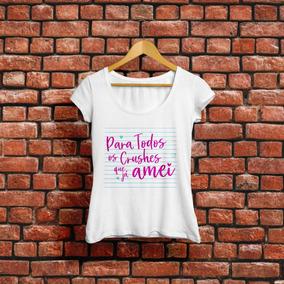 Camiseta Para Todos Os Garotos Que Ja Amei Camisa Babylook