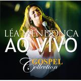Léa Mendonça - Ao Vivo - Gospel Collection