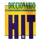 Diccionario Hit - Ingles Español
