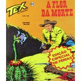 Tex #65 A Flor Da Morte Vecch Loja De Coleções