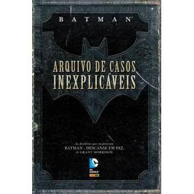 Batman Arquivos De Casos Inexplicáveis