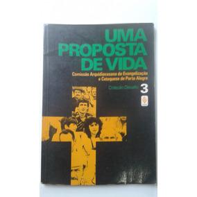 9f767d2fe Livro - Uma Proposta De Vida 3 - Arquidiocesana De Porto Ale