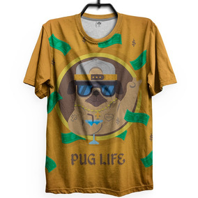 Camiseta Pug Life Cachorro Camisa Summer Dog Swag Rap Money 8d607225eec6a
