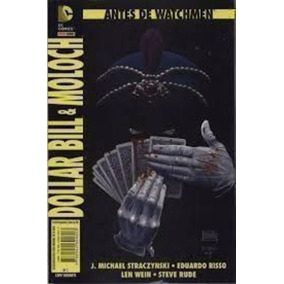Antes De Watchmen Nº 7 - Dollar Bill E Moloch