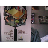 Yo Estudio La Biblia. Troy Quesada. Tomo 1 Fundamentos