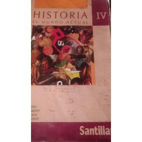 Historia Iv. El Mundo Actual. Santillana