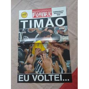 Revista Poster Corinthians Campeão Brasileiro 2008 Série B