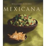 Williams Sonoma: Mexicana