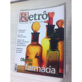 Revista Retro Coleções E Antiguidades Objetos De Farmácia
