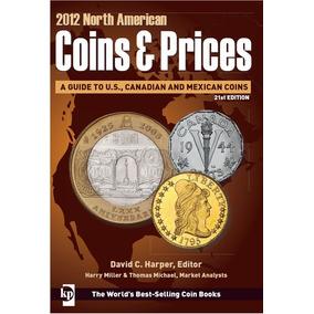 Catalogo Numismatico De Monedas 2012 Coins & Prices