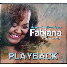 Playback Fabiana Anastácio Adorador 2 Além Da Canção .biblos