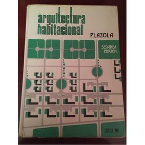arquitectura habitacional plazola volumen 1