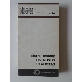 Os Novos Realistas, Pierre Restany