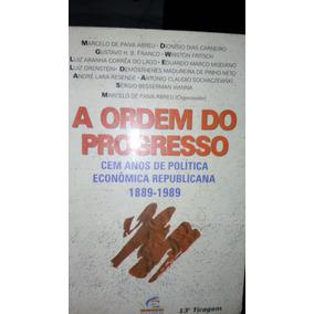 Livro: A Ordem Do Progresso 13º Edição