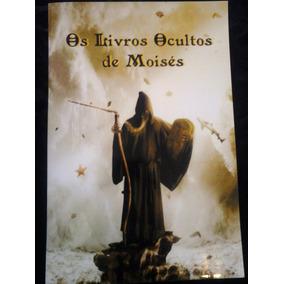 Os Livros Ocultos De Moisés, Frete Grátis!
