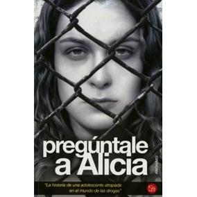 Preguntale A Alicia Pdf