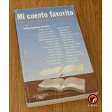 Mi Cuento Favorito Según Los Escritores Argentinos Saavedra