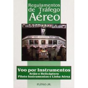 Regulamentos De Trafego Aereo - Voo Por Instrument