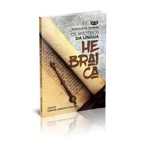 Os Mistérios Da Língua Hebraica Livro Marcelo Oliveira