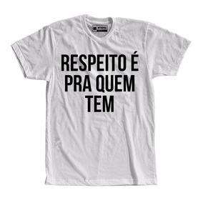 Camiseta Respeito Camisetas Manga Curta No Mercado Livre Brasil