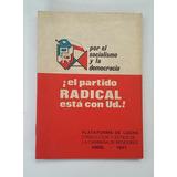 Por El Socialismo Y La Democracia El Partido Radical Esta