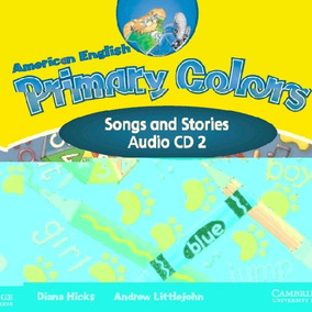 Primary Colors 2 - American English - Songs And Stories Audi