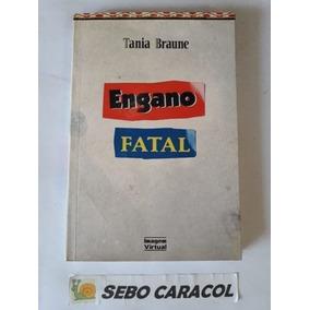 Livro Engano Fatal - Autografado Tania Braune