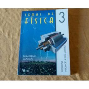 Livro Temas De Física - Vol. 3 - Bonjorno Clinton