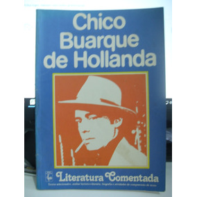 Literatura Comentada - Chico Buarque De Hollanda
