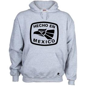 Sudadera Hecho En México, Mexicanos By Tigre Texano Designs