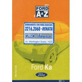 Manual Proprietário Ford Ka 2008 Kit Completo C/bolsinha Ori