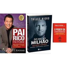 Do Mil Ao Milhão + Pai Rico Pai Pobre + 1 Livro