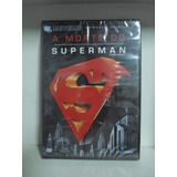 Dvd A Morte Do Superman - Original - Lacrado