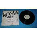 Disco Lp Koma Band I Ni Ghi Na Remix 1986 A La Venta