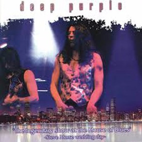 Deep Purple - The Legendary Show At The House Of Blues 2cds