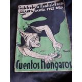 Cuentos Hungaros - Blanca Santa Cruz Ossa