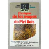 Pedro Guirao. El Enigma De Los Mapas De Piri Reis