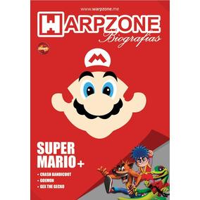 Revista Warpzone Biografias N 1 Super Mario Frete R$ 12,00