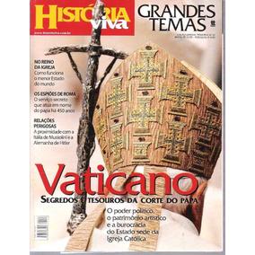 Revista História Viva Nº 22 Grandes Temas Vaticano Segredos