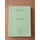 Livro Álgebra Linear Mário Barone Jpunior 3ª Edição 19880