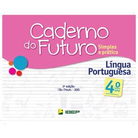 Caderno Do Futuro 4 Ano Portugues Do Aluno