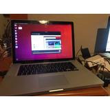Macbook Pro 15 Pulgadas Con Ubuntu Para Refacciones Si Sirve