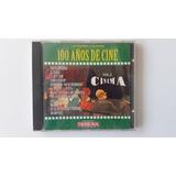 Cd 100 Años De Cine ( Las Mejores Canciones )