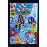 Liga De La Justicia Europa - Nº 1 (argentina - Junio 1993)