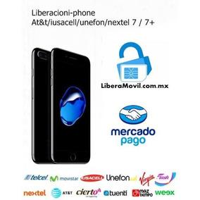 Iphone Liberacion/desbloqo At&t/iusacell/unefon/nextel 7/ 7+